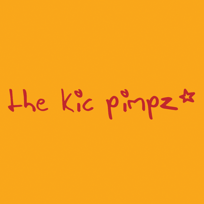 THE KIC PIMPZ - There's No Stopping Us
