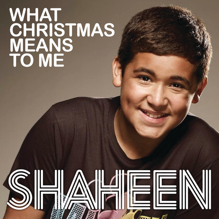 SHAHEEN - What Christmas Means To Me