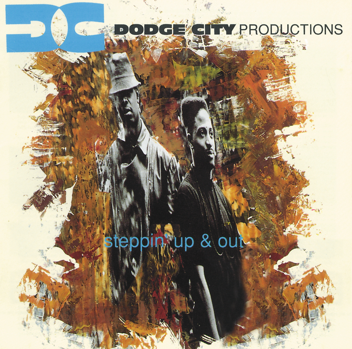 DODGE CITY PRODUCTIONS - Steppin' Up And Out