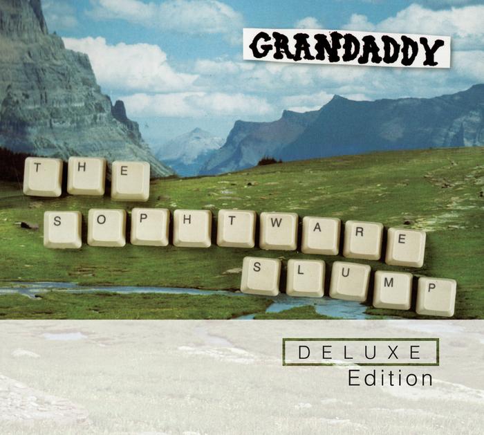 GRANDADDY - The Sophtware Slump (Deluxe Edition)
