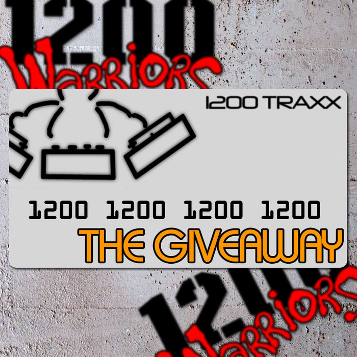 1200 WARRIORS, The - The Giveaway