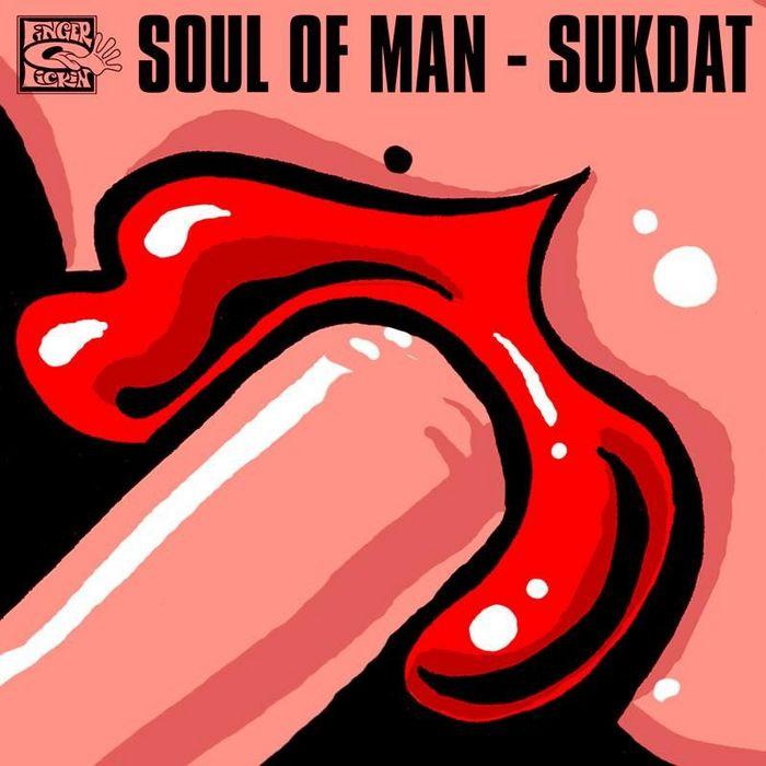 SOUL OF MAN - Sukdat