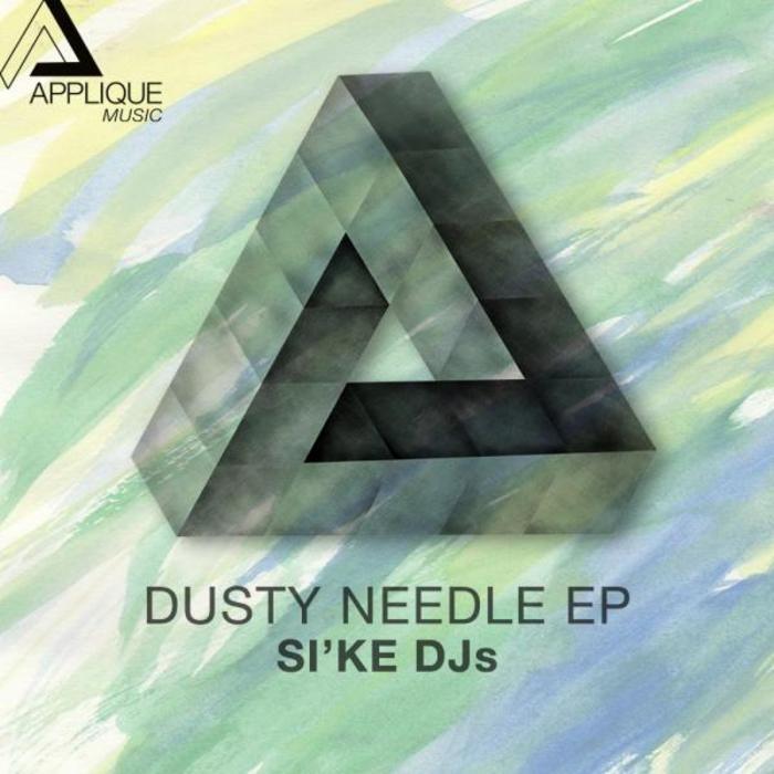 SI KE DJS - Dusty Needle EP