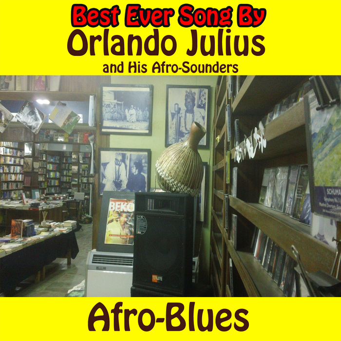 JULIUS, Orlando & HIS AFRO-SOUNDERS - Afro-Blues