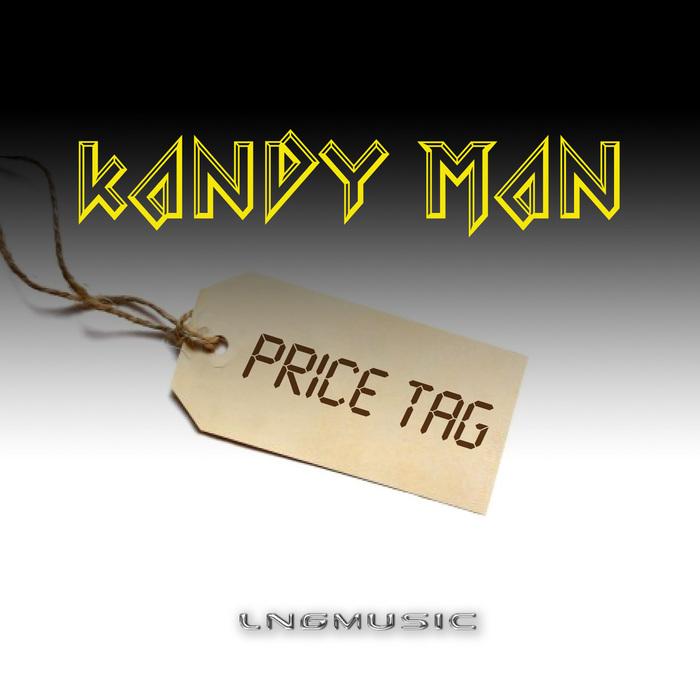 KANDYMAN - Price Tag