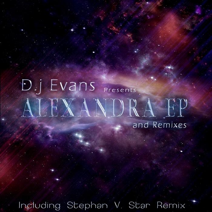 DJ EVANS - Alexandra EP
