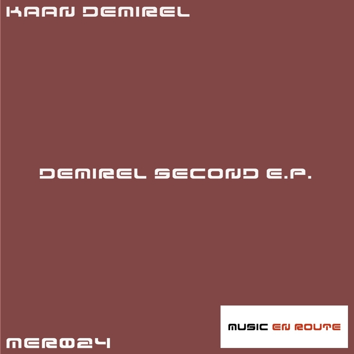 DEMIREL, Kaan - Demirel Second EP