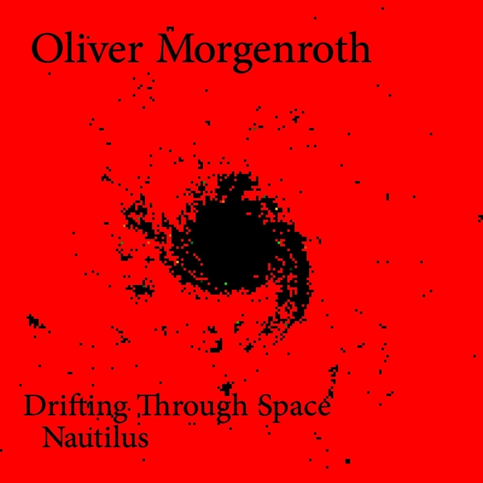 MORGENROTH, Oliver - Drifting Through Space EP