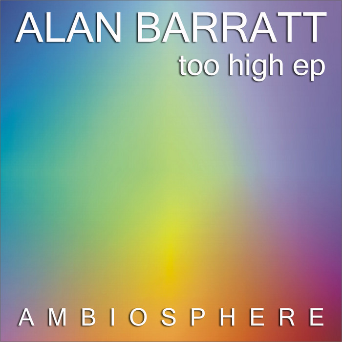 BARRATT, Alan - Too High EP