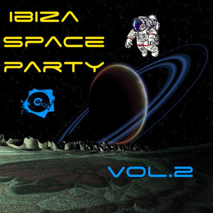 VARIOUS - Ibiza Space Party Vol 2