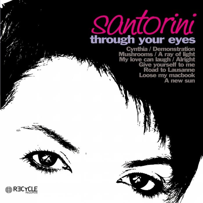 SANTORINI - Through Your Eyes