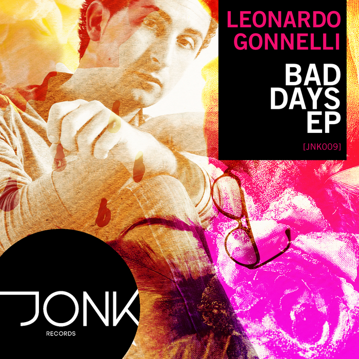 GONNELLI, Leonardo - Bad Days EP