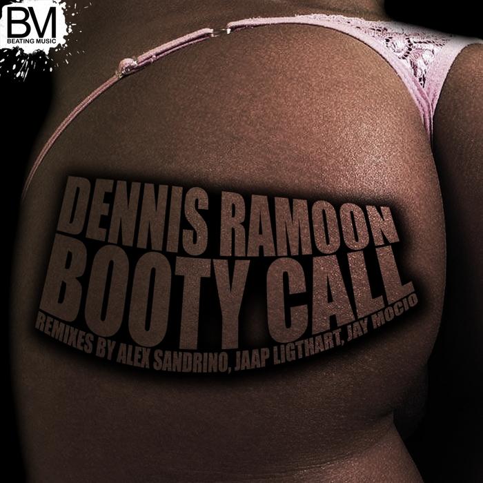 RAMOON, Dennis - Booty Call