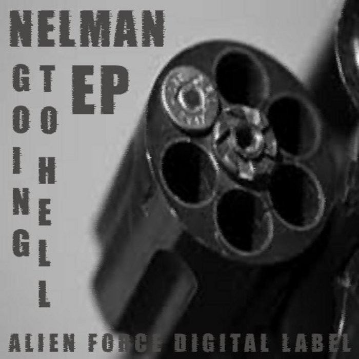 NELMAN - Going To Hell EP