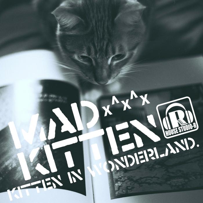 MADKITTEN - Kitten In Wonderland x^x^x
