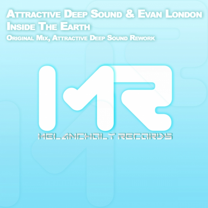 ATTRACTIVE DEEP SOUND/EVAN LONDON - Inside The Earth