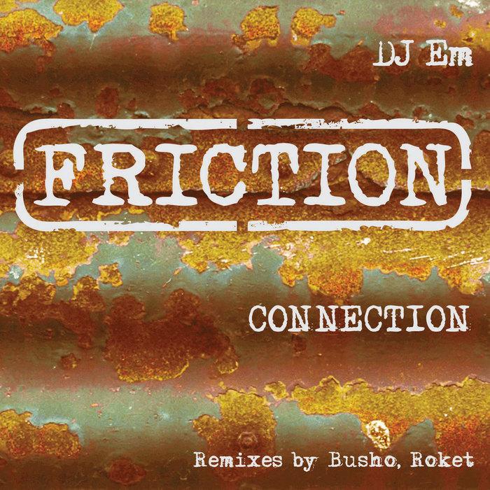DJ EM - Connection
