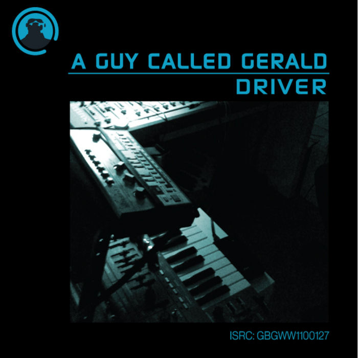 A GUY CALLED GERALD - Driver