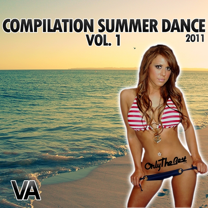 VARIOUS - Compilation Summer Dance Hits 2011 Vol 1