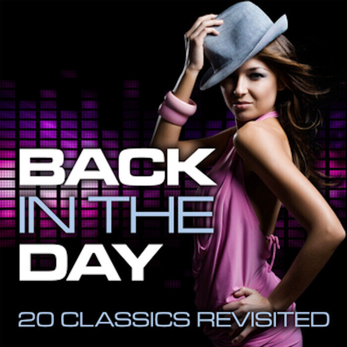 VARIOUS - Back In The Day: 20 Classics Revisited