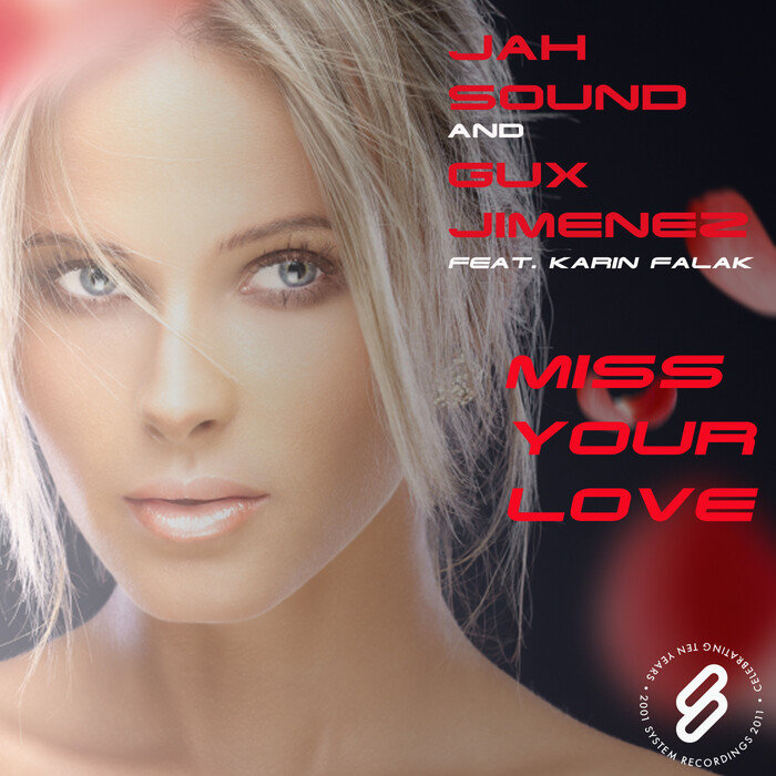 JAH SOUND & GUX JIMENEZ feat KARIN FALAK - Miss Your Love