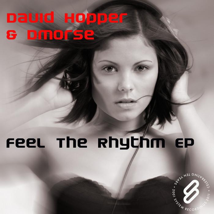 HOPPER, David & DMORSE - Feel The Rhythm EP