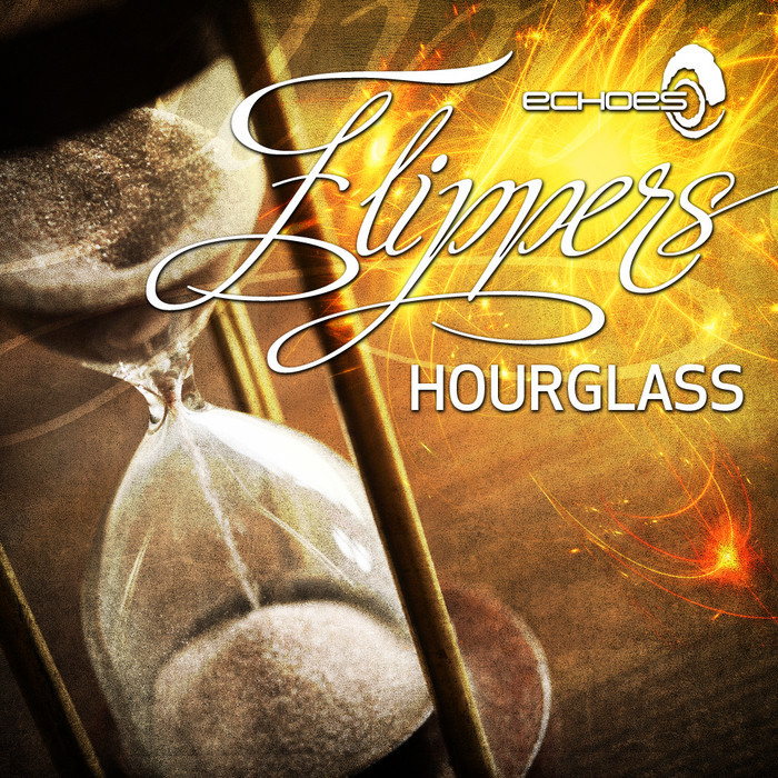 FLIPPERS - Hourglass