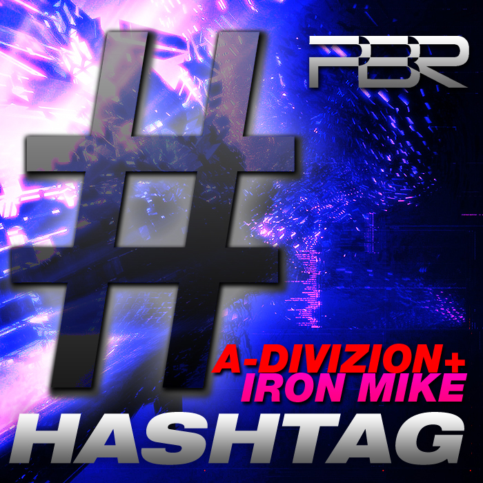 A DIVIZION/IRON MIKE - Hashtag