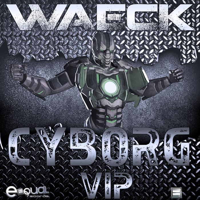 WAECK - Cyborg VIP
