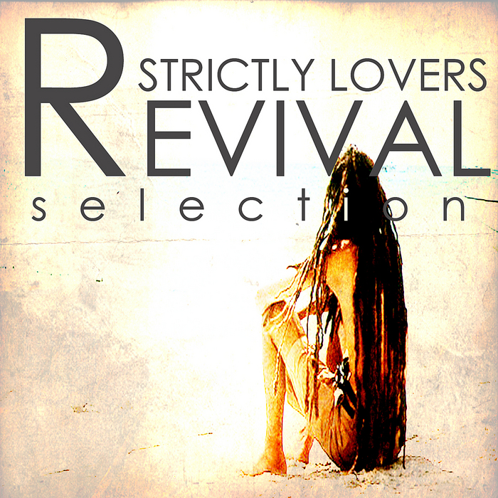 VARIOUS - Strictly Lovers Revival