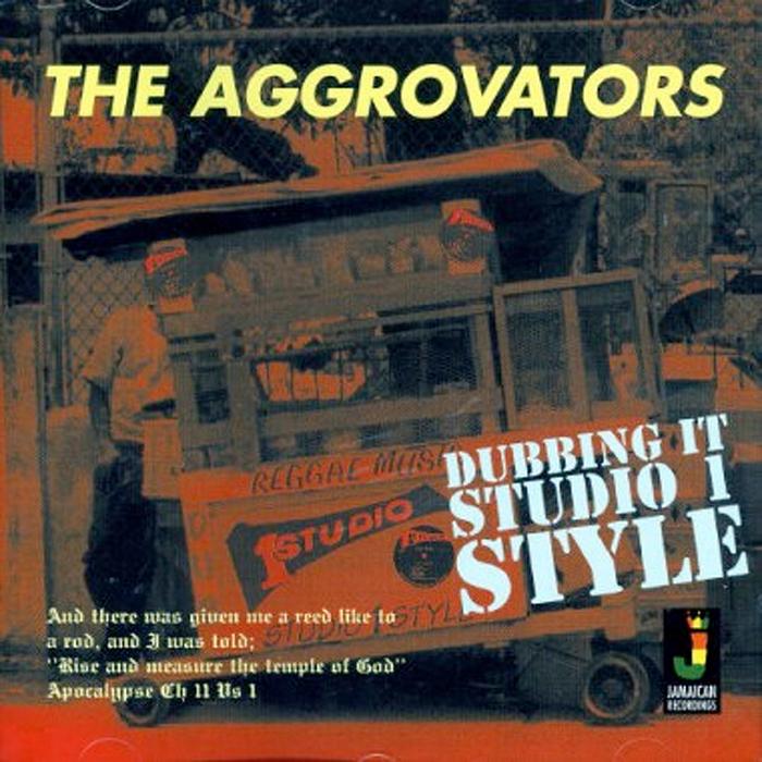 AGGROVATORS, The - Dubbing It Studio 1 Style
