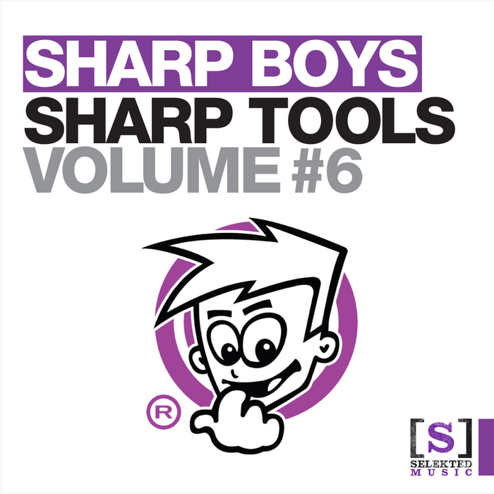SHARP BOYS - Sharp Tools Volume 6