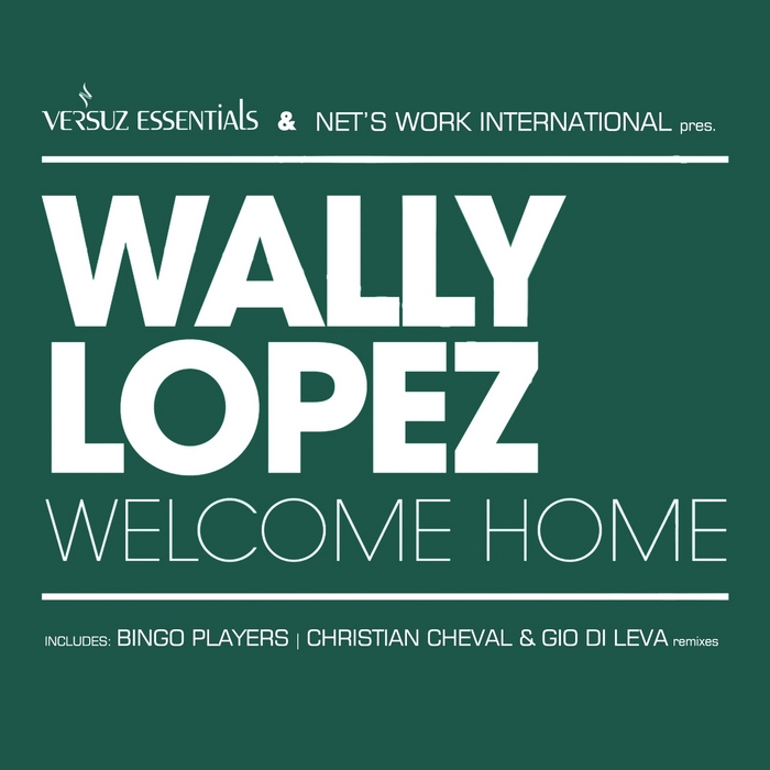 LOPEZ, Wally - Welcome Home