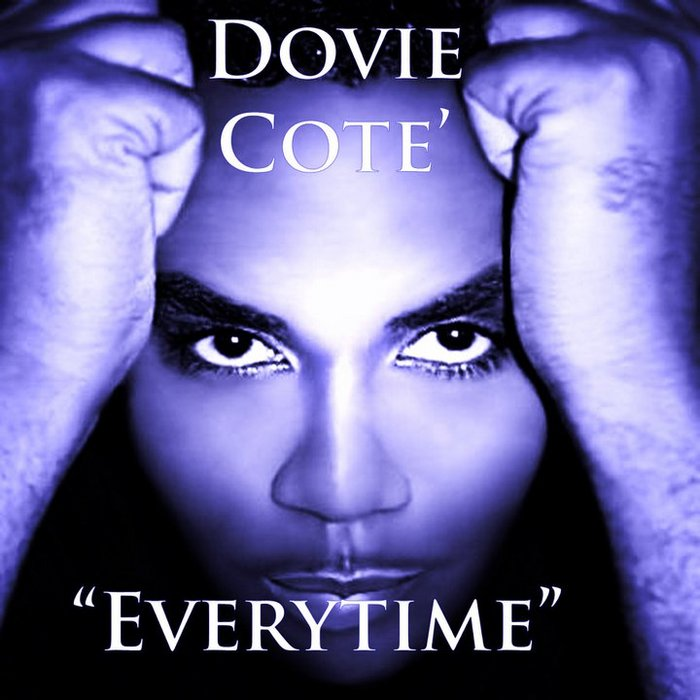 DOVIE COTE - Everytime