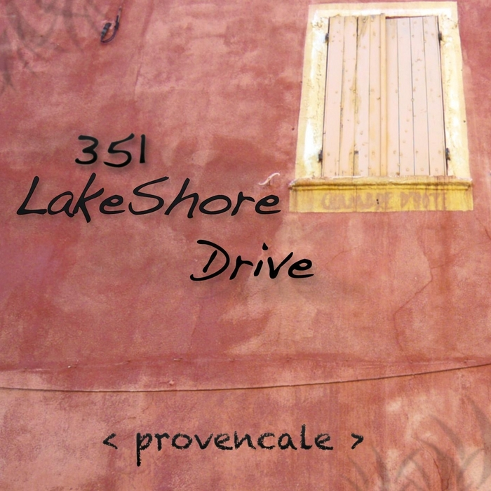 351 LAKE SHORE DRIVE - Provencale