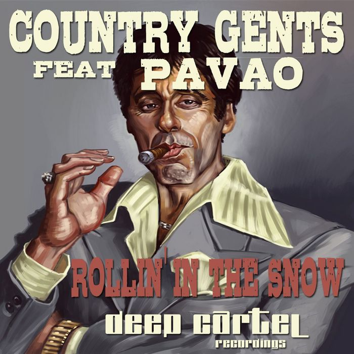 COUNTRY GENTS feat PAVAO - Rollin' In The Snow