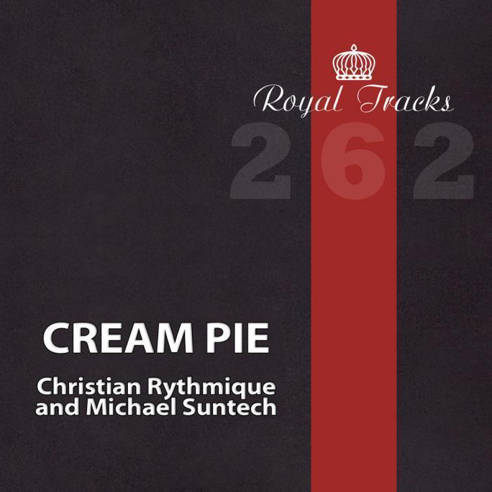 RYTHMIQUE, Christian & MICHAEL SUNTECH - Cream Pie