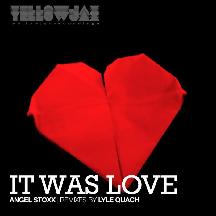 STOXX, Angel - It Was Love