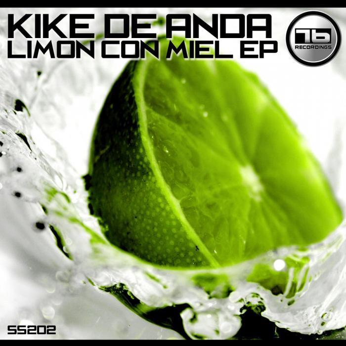 KIKE DE ANDA - Limon Con Miel EP