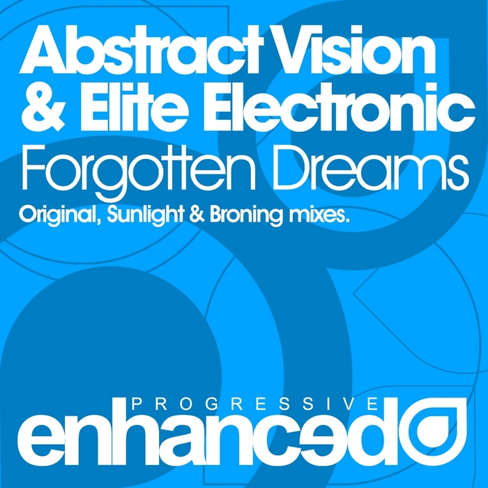 ABSTRACT VISION /ELITE ELECTRONIC - Forgotten Dreams