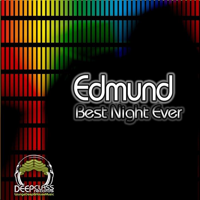 EDMUND - Best Night Ever