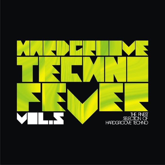 VARIOUS - Hardgroove Techno Fever Vol 5