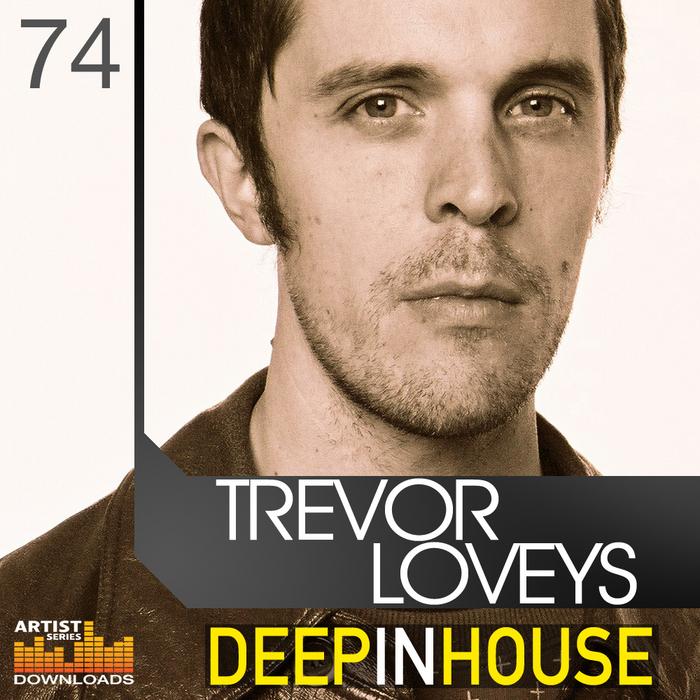 LOVEYS, Trevor - Deep In House (Sample Pack WAV/APPLE/LIVE/REASON)