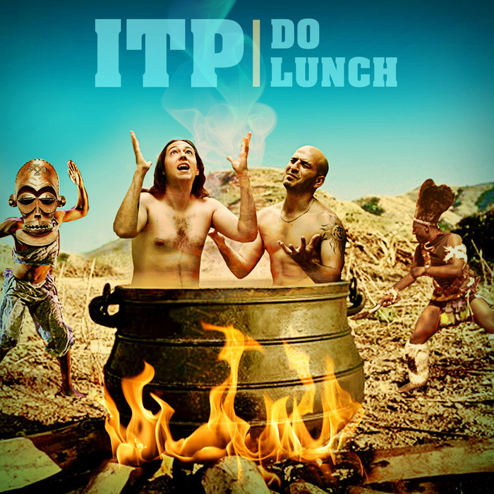 ITP - Do Lunch