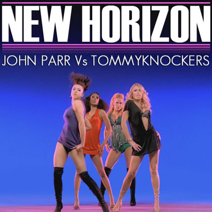 PARR, John vs TOMMYKNOCKERS - New Horizon