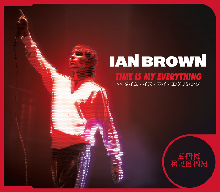 IAN BROWN - Time Is My Everything