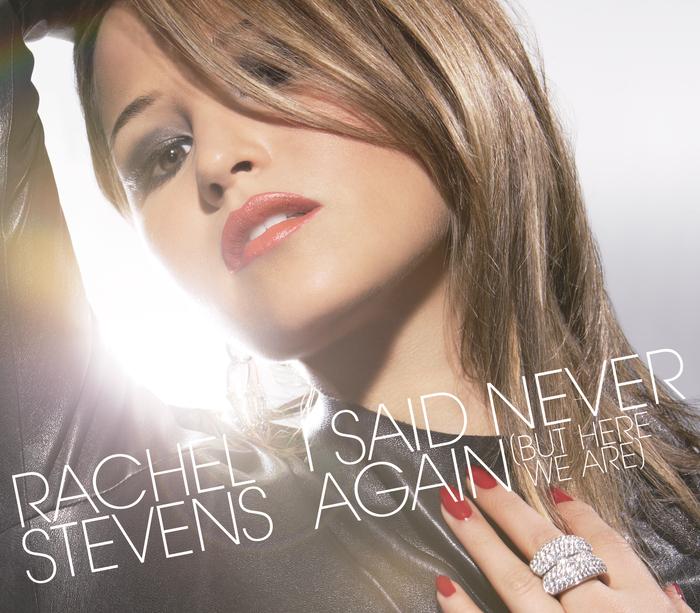 RACHEL STEVENS - I Said Never Again (But Here We Are) (e-single)