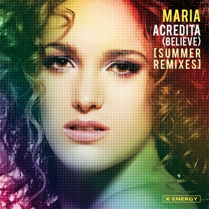 MARIA - Acredita (Believe) (Summer remixes)
