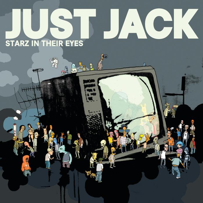 JUST JACK - Starz In Their Eyes