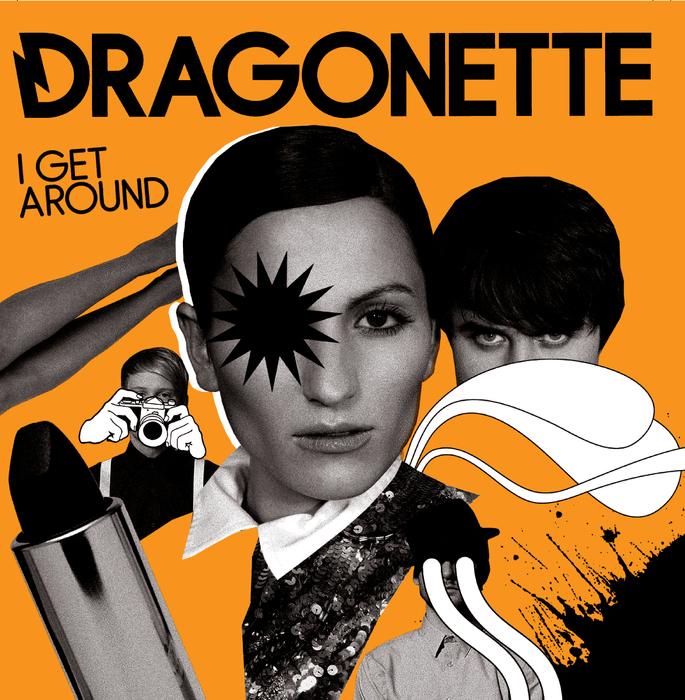 DRAGONETTE - I Get Around (ICA)